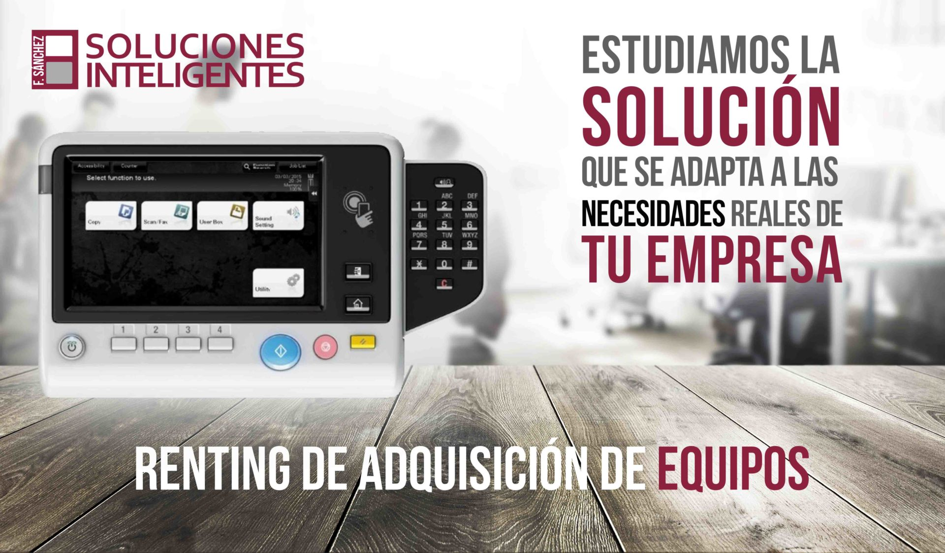 Renting de equipos multifunción para empresas en Murcia